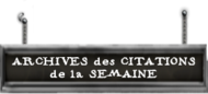 ArchivesdesCitationsdelaSemaine.png